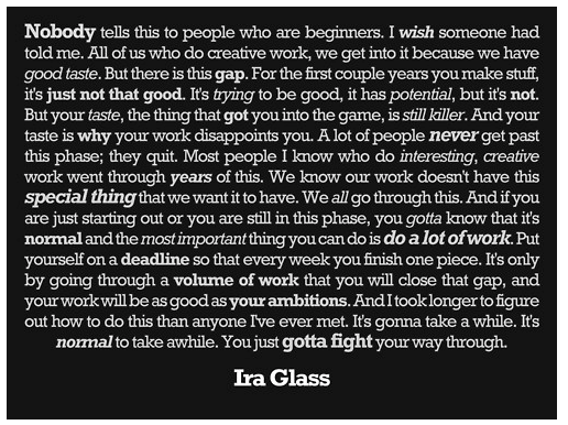 Ira Glass on taste and inspiration
